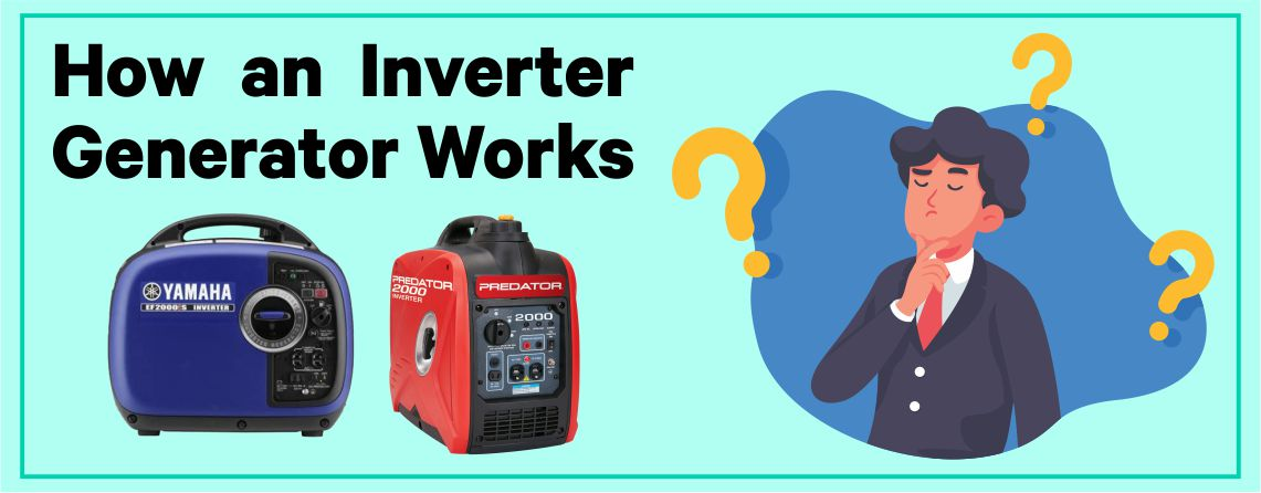 How an Inverter Generator Works