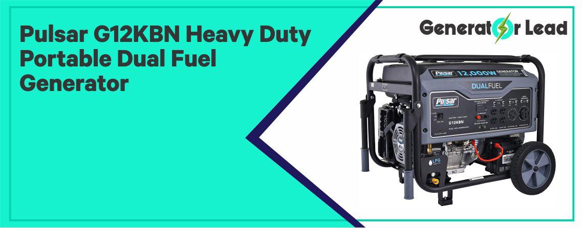 Pulsar G12KBN - Best Heavy Duty Dual Fuel Generator
