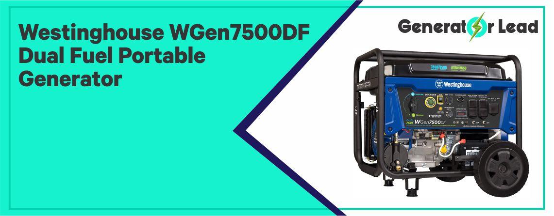 Westinghouse WGen7500DF - Best Dual Fuel Portable Generator