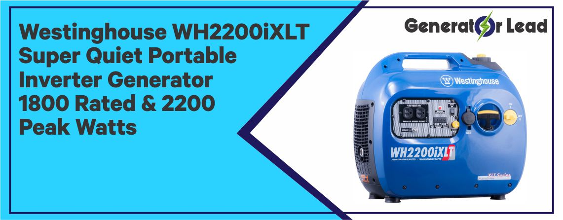 Westinghouse WH2200iXLT - Super Quiet Portable Generator