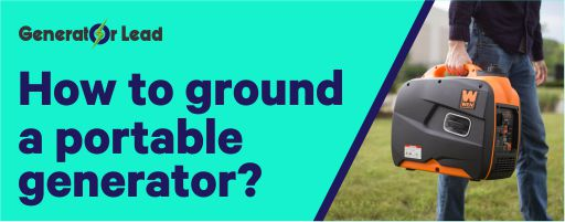 How to Ground Portable Generator deatiled Guide