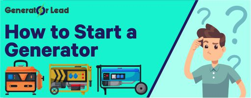How to Start a Generator tips and guide