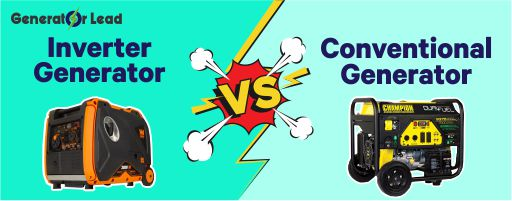 Inverter Generator vs Conventional Generator – Which is the Best?