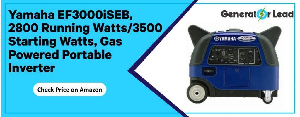 Yamaha EF3000iSEB - Best Gas Powered Portable Generator
